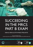 Succeeding in the MRCS Part B Exam