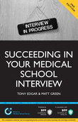 Succeeding in your Medical School Interview