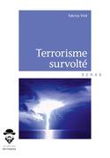 Terrorisme survolté