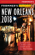 Frommer's EasyGuide to New Orleans 2018