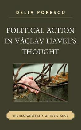 Political Action in Vaclav Havel's Thought