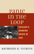Panic in the Loop: Chicago's Banking Crisis of 1932