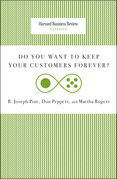 Do You Want to Keep Your Customers Forever?