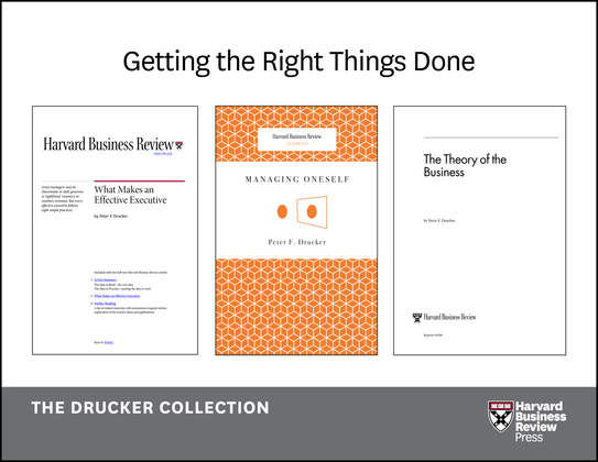 Get the Right Things Done: The Drucker Collection (6 Items)