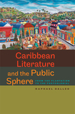 Caribbean Literature and the Public Sphere