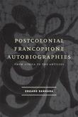 Postcolonial Francophone Autobiographies