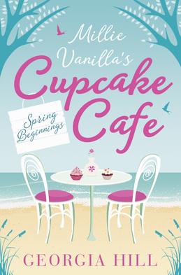 Spring Beginnings (Millie Vanilla's Cupcake Cafe, Book 1)