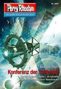 Perry Rhodan 2897: Konferenz der Todfeinde (Heftroman)