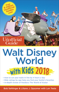 The Unofficial Guide to Walt Disney World with Kids 2018