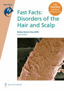 Fast Facts: Disorders of the Hair and Scalp