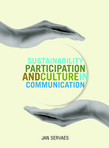 Sustainability, Participation & Culture in Communication