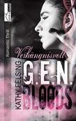 Verhängnisvoll - G.E.N. Bloods 2
