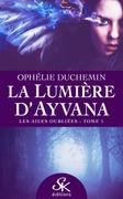 La lumière d'Ayvana 1