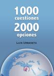 1000 cuestiones, 2000 opciones