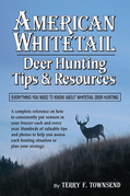 American Whitetail: Deer Hunting Tips &amp; Resources-Everything You Need to Know About Whitetail Deer Hunting