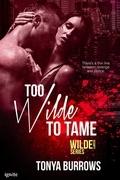 Too Wilde to Tame