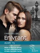 Enivrant (Again - T3)