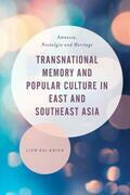 Transnational Memory and Popular Culture in East and Southeast Asia