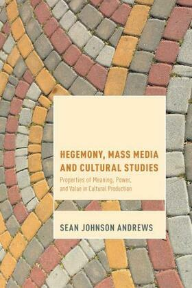 Hegemony, Mass Media and Cultural Studies