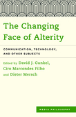 The Changing Face of Alterity