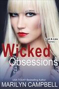 Wicked Obsessions (Lust and Lies Series, Book 3)