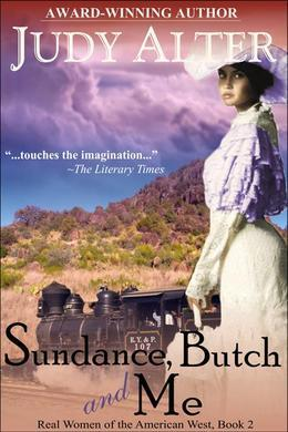 Sundance, Butch and Me (Real Women of the American West, Book 2)