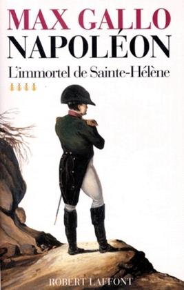 L'immortel de Sainte-Hélène - 1812-1821