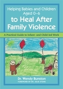 Helping Babies and Children Aged 0-6 to Heal After Family Violence