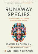 The Runaway Species