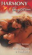 Eros, letture e fantasia