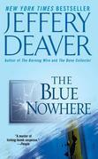 The Blue Nowhere: A Novel