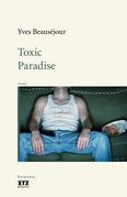 Toxic Paradise