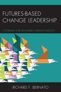 Futures Based Change Leadership