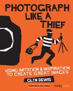 Photograph Like a Thief