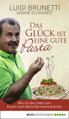 Das Glck ist eine gute Pasta