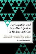 Participation and Non-Participation in Student Activism
