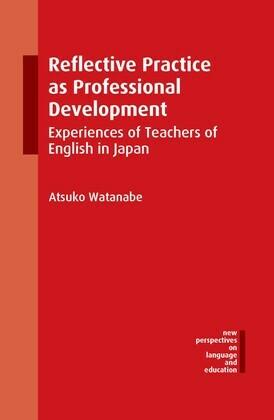 Reflective Practice as Professional Development