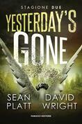 Yesterday's Gone – Stagione 2