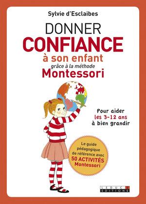 Donner confiance à son enfant grâce à la méthode Montessori