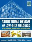 Structural Design of Low-Rise Buildings in Cold-Formed Steel, Reinforced Masonry, and Structural Timber