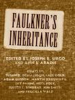Faulkner's Inheritance