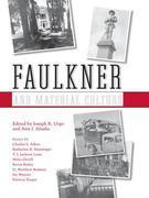 Faulkner and Material Culture