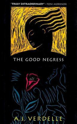 The Good Negress: A Novel