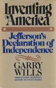 Inventing America: Jefferson's Declaration of Independence