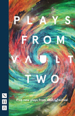 Plays from VAULT Two (NHB Modern Plays)