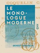 Le Monologue moderne