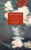 Mary Olivier: A Life