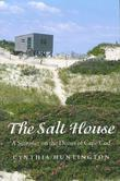 The Salt House: A Summer on the Dunes of Cape Cod