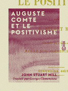 Auguste Comte et le positivisme