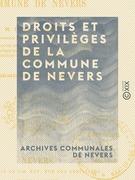 Droits et privilèges de la commune de Nevers